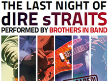 THE LAST NIGHT OF THE DIRE STRAITS